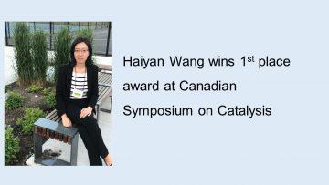 Haiyan Wang wins 1st place award at Canadian Symposium on Catalysis