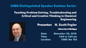 Distinguished Speaker Seminar – Professor H. Scott Fogler