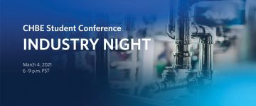 CHBE Student Conference Industry Night 2021