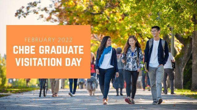 CHBE Graduate Visitation Day: Feb. 11, 2022