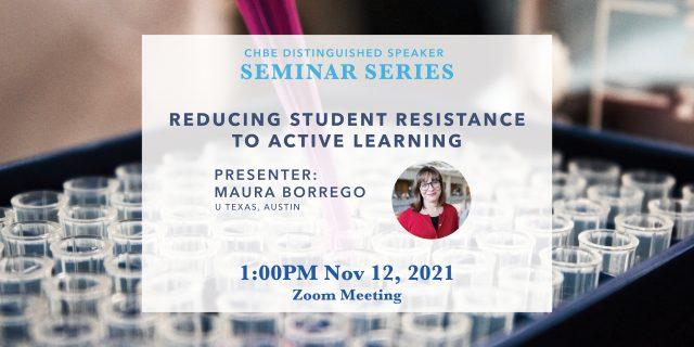 Distinguished Speaker Seminar Nov 12 – Professor Maura Borrego